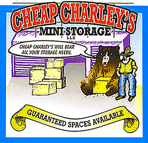 Cheap Charley's Mini Storage |   - Cheap Charley's Mini Storage